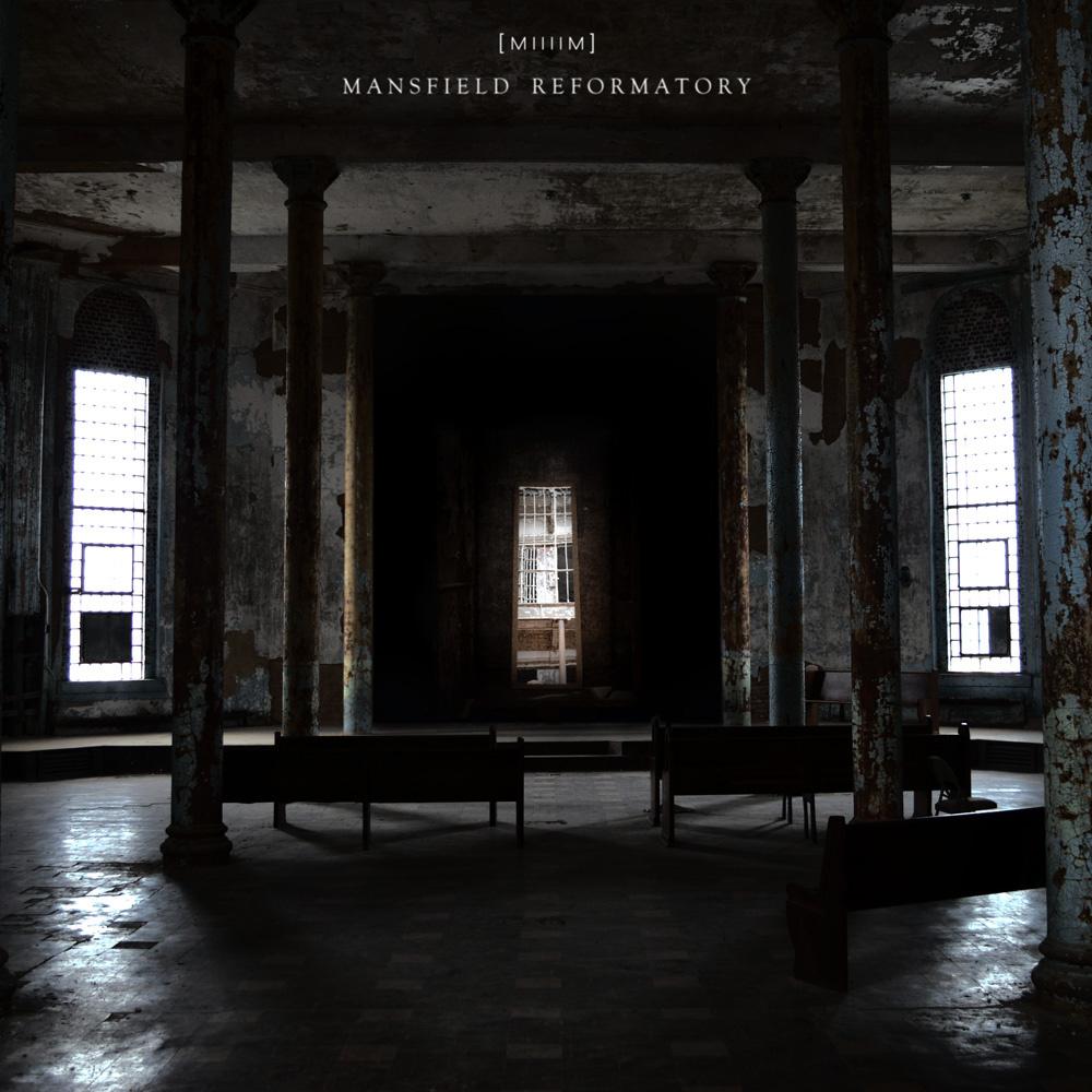 [MIIIIM] Mansfield Reformatory