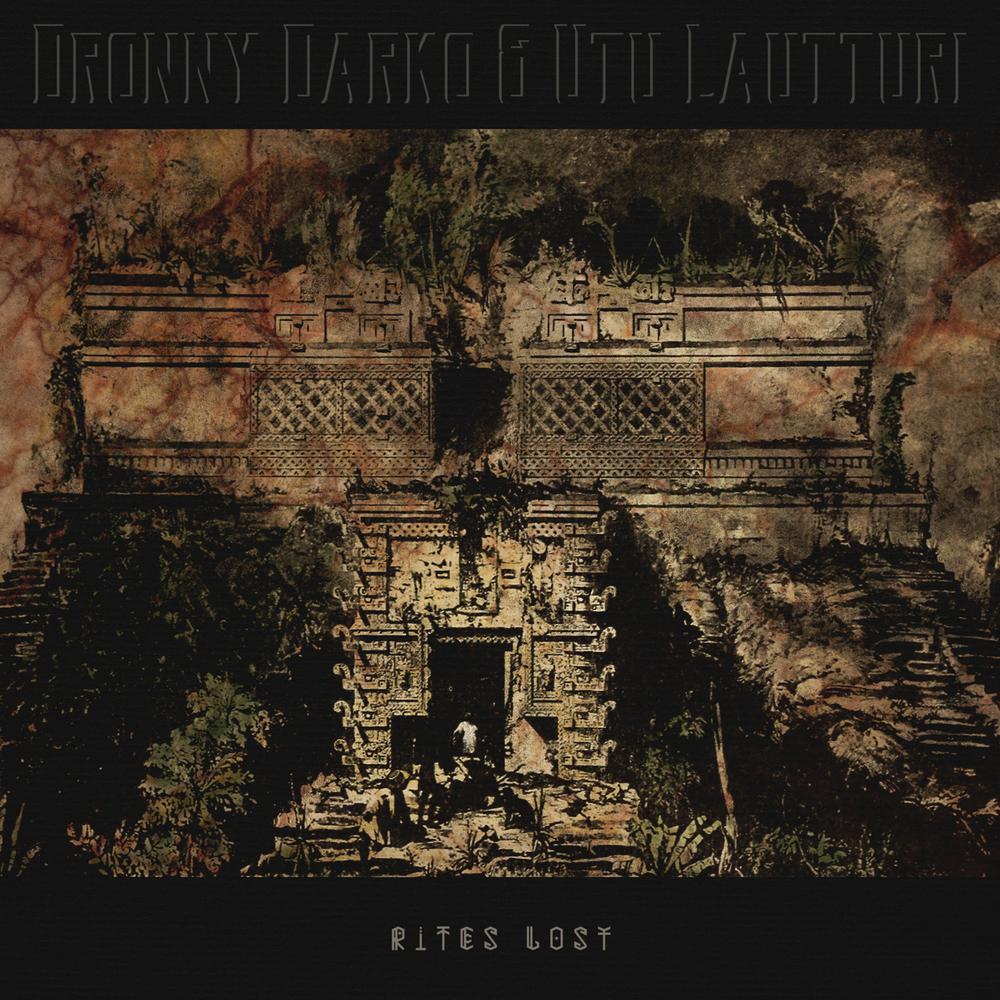 Dronny Darko & Utu Lautturi Rites Lost