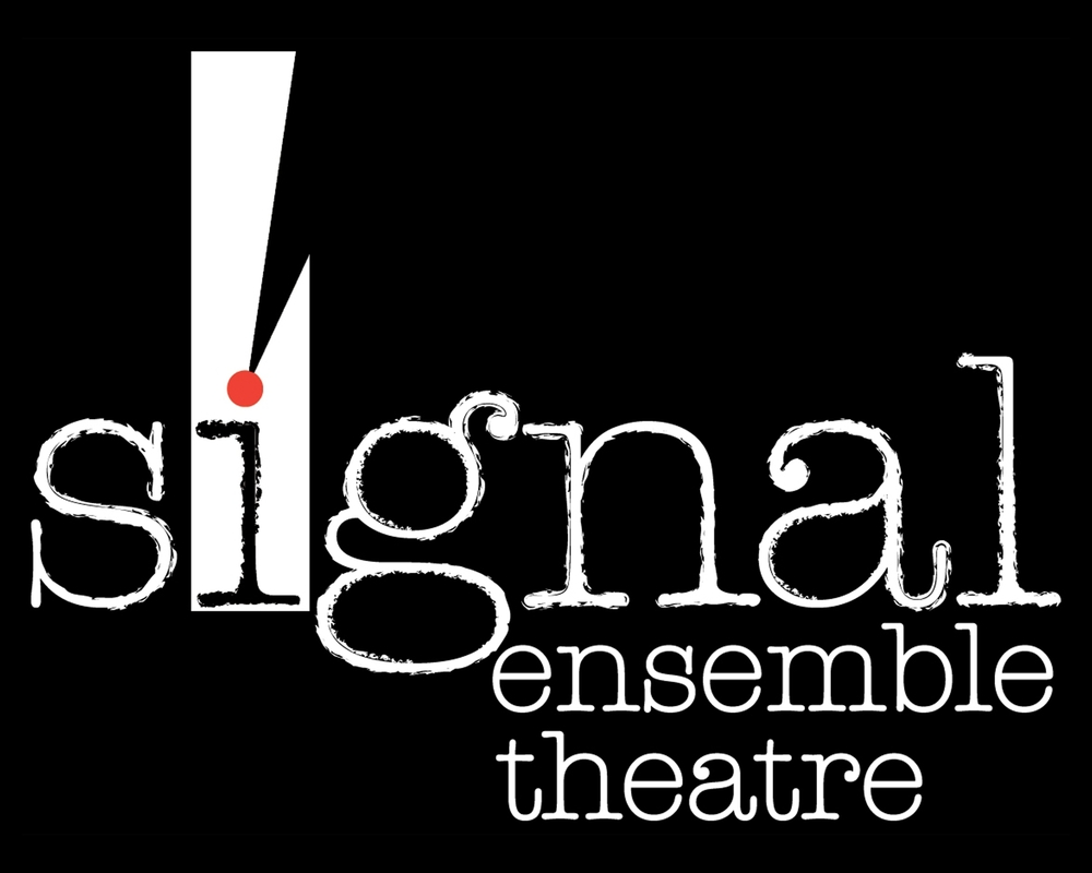 What was Signal?    Signal Ensemble Theatre  was a Chicago-based company  that focused on bringing premiere works to the storefront theatre scene.  Based around a diverse ensemble of performers, designers and technicians  Signal  produced work from 2003 - 2016.   Learn More