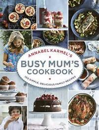 Annabel Karmel's Busy Mums Cook Book