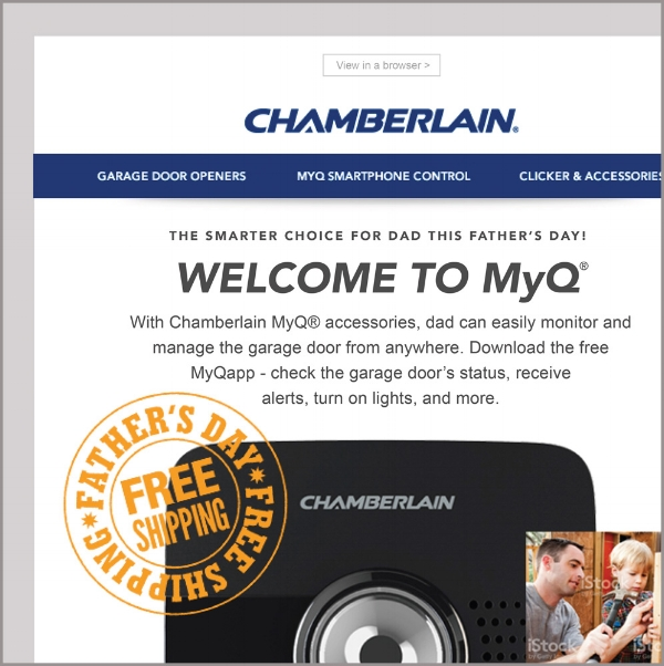 Chamberlain/Liftmaster, long Landing Page  and Email design   For Chamberlain/Liftmaster,   I created Low and Hi-fi long prototypes.   The Father's Day promotion included working with the marketing team, a brief, photo selection, two additional inset ideas, and an event logo.