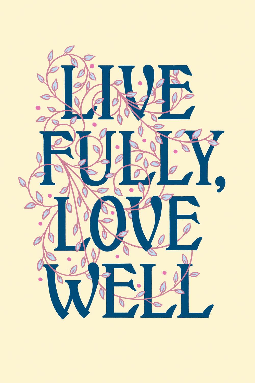 LiveFullyLoveWell.jpg