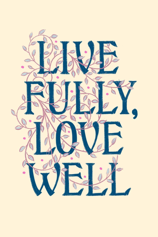 Live_Fully,_Love_Well.jpg