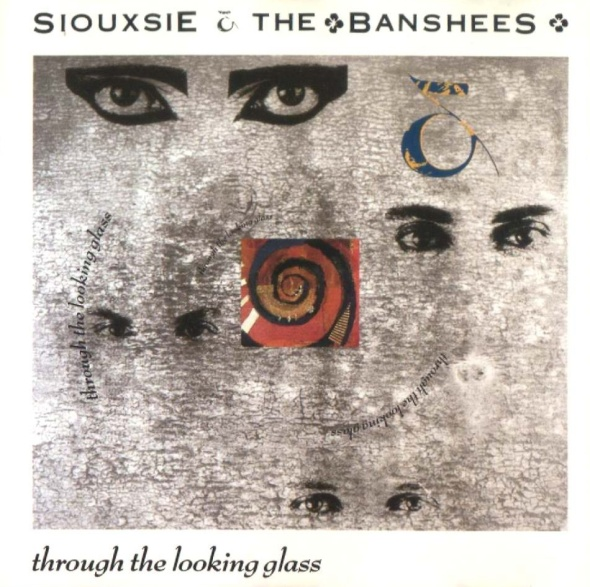 siouxsie_and_the_banshees_-_through_the_looking_glass_-_front.jpg