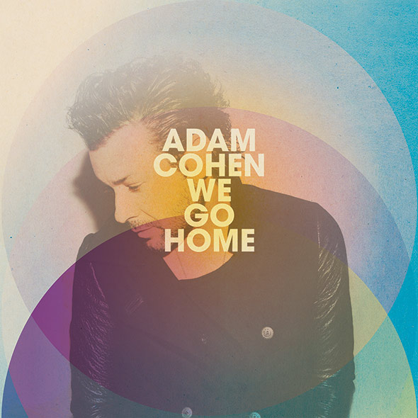 Adam Cohen's We Go Home - album cover