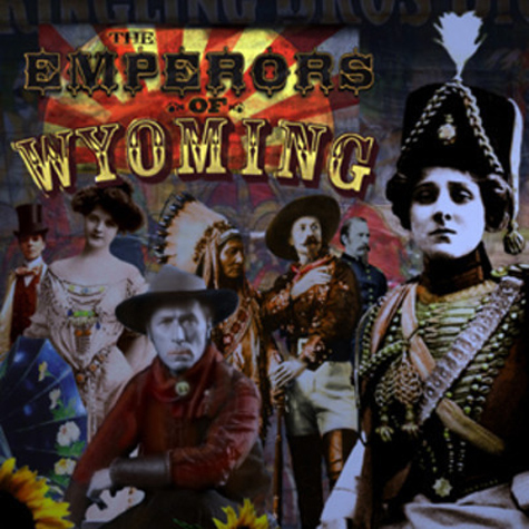 The Emperors of Wyoming album cover