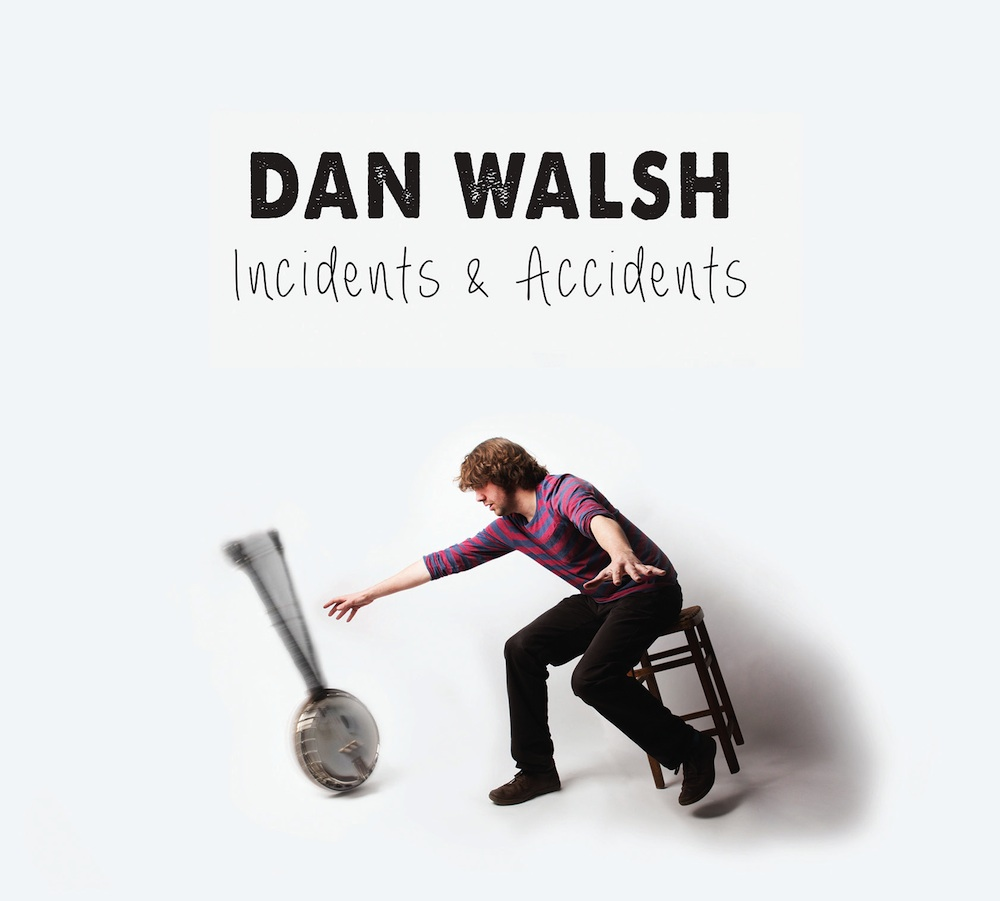 Dan Walsh: Incidents & Accidents