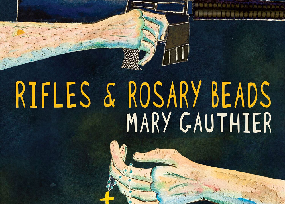 Mary Gauthier  album 'Rifles & Rosary Beads' out 26 January 2018