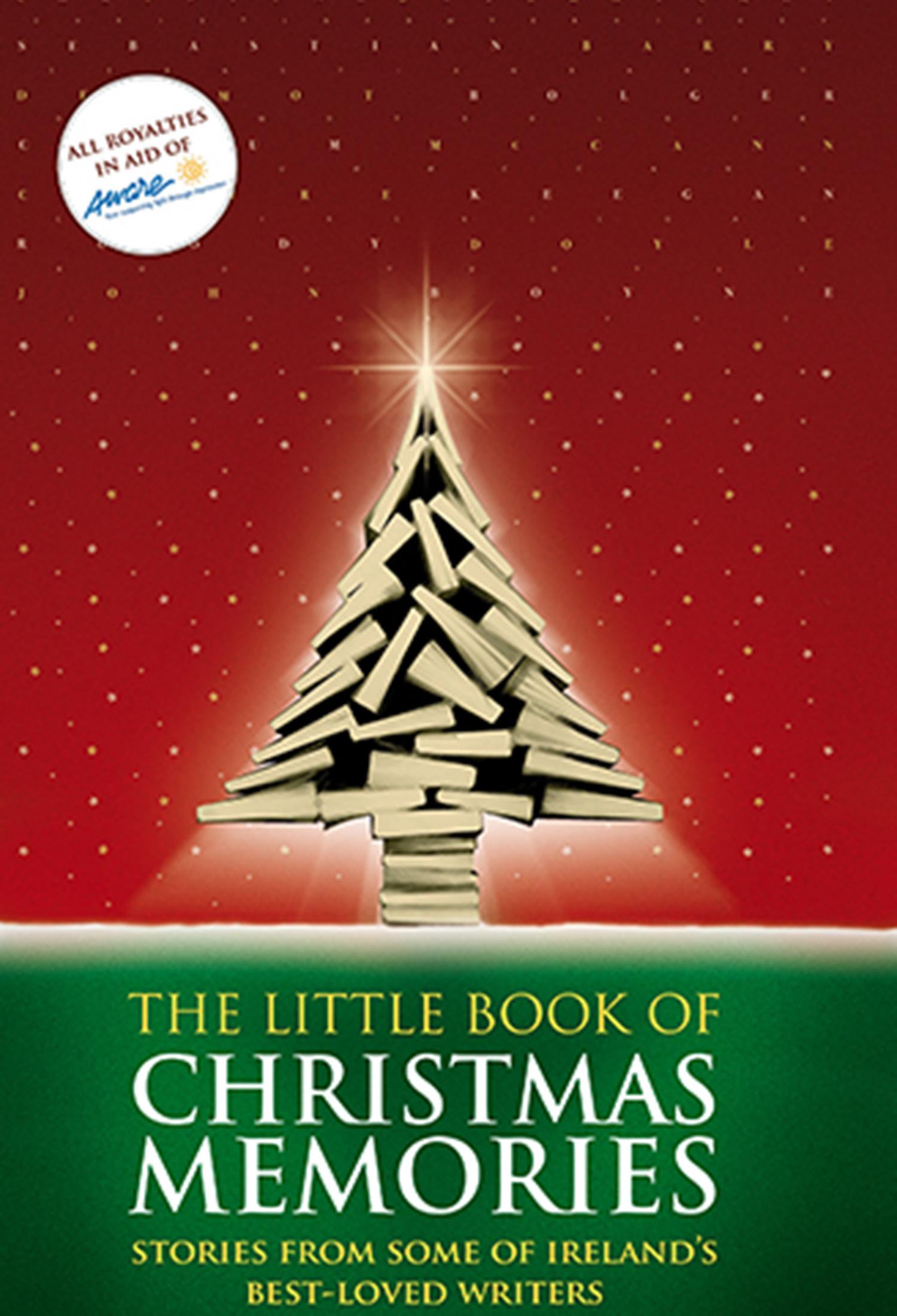 Christmas Memories.Little Book Of Christmas Memories Liberties Press