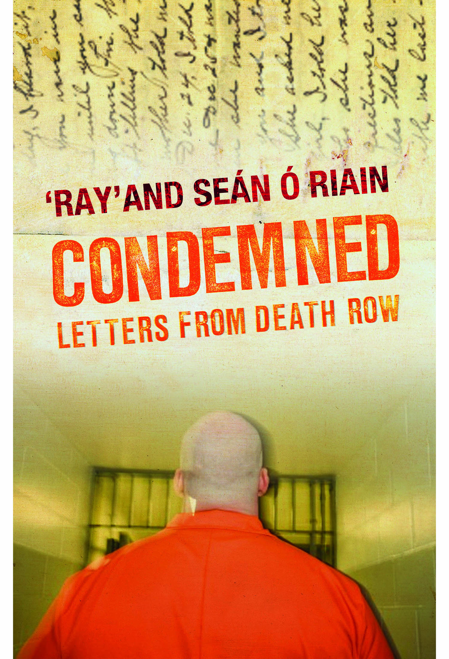 Condemned Letters From Death Row Liberties Press