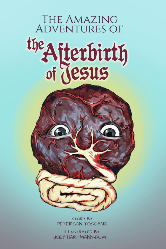 The Afterbirth of Jesus