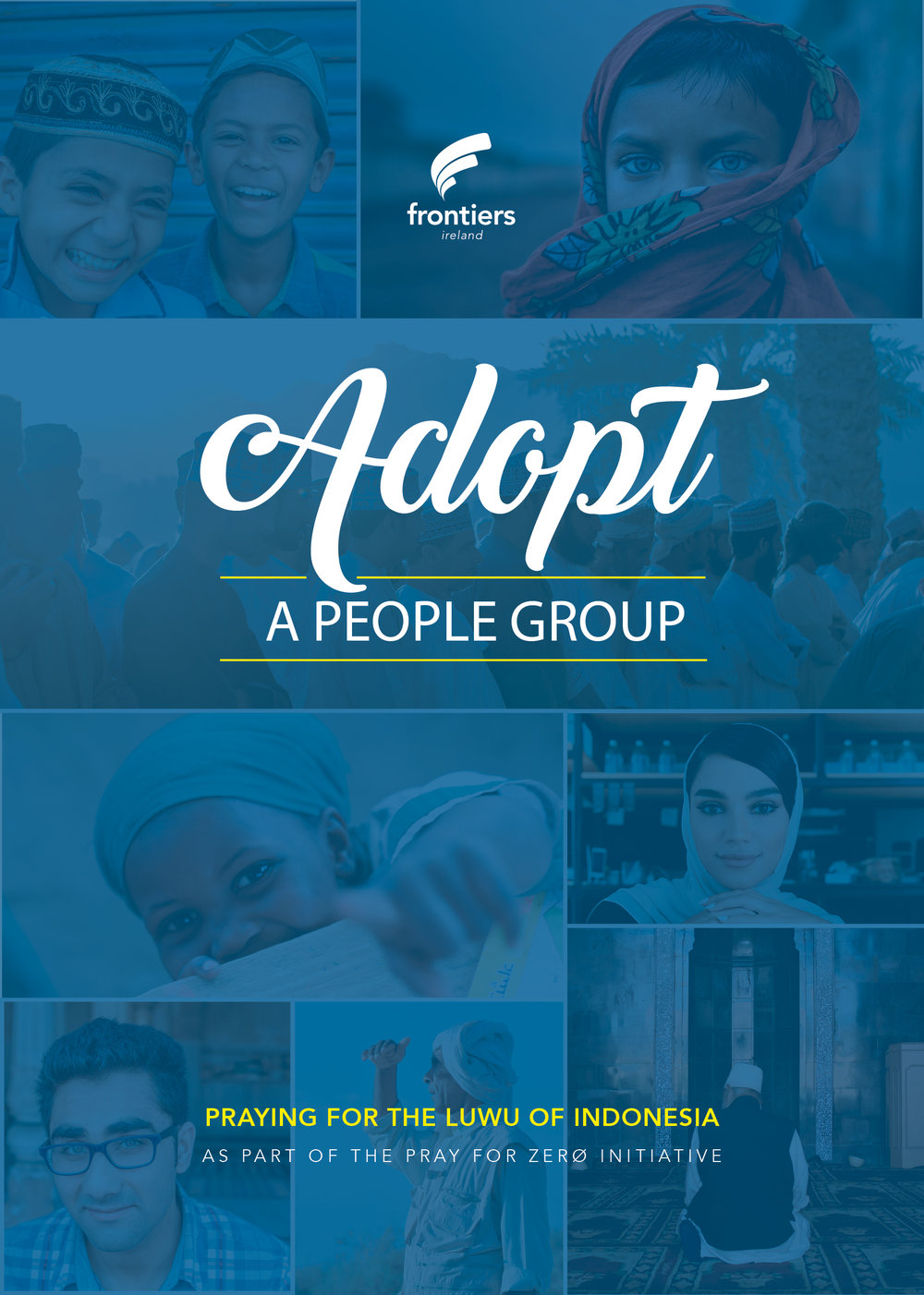 ADOPT A PEOPLE GROUP - Pray for Zero - To find out more about our Adopted People click HERE
