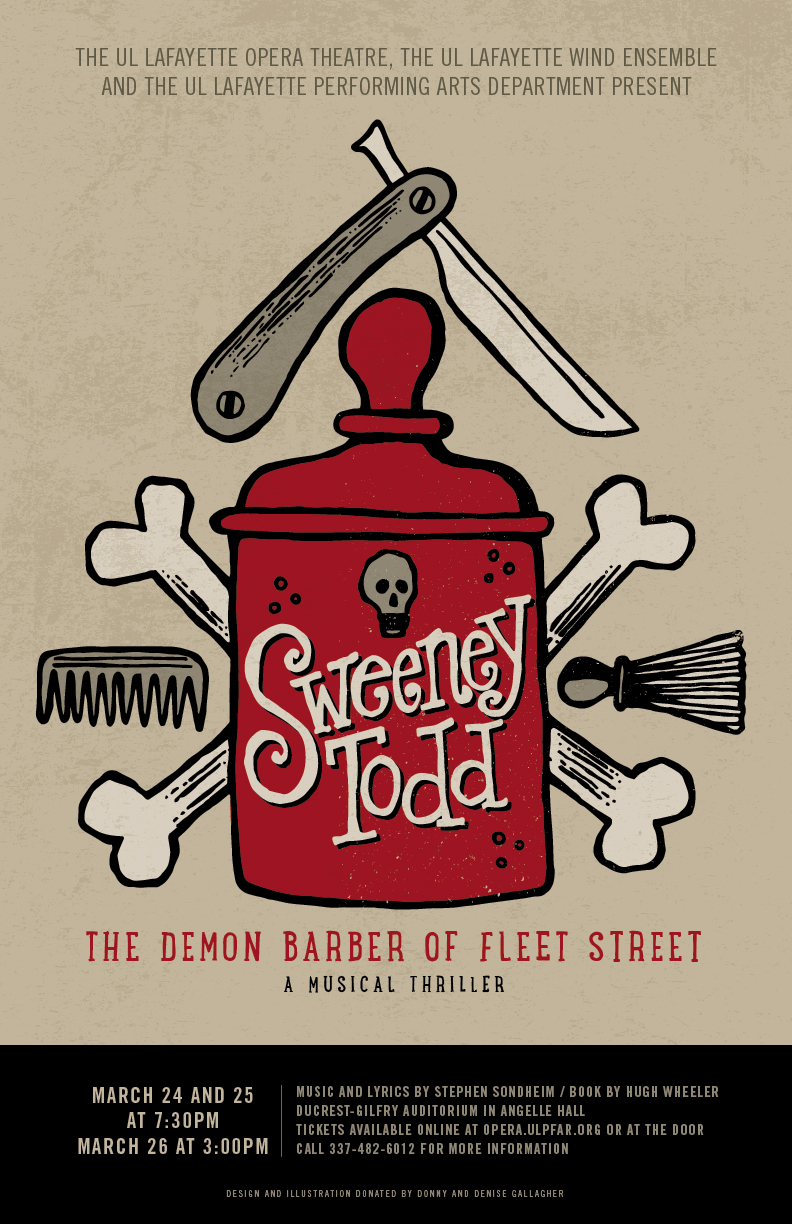 Poster design and illustration created with Donny Gallagher for the University of Louisiana at Lafayette's production of Sweeney Todd.