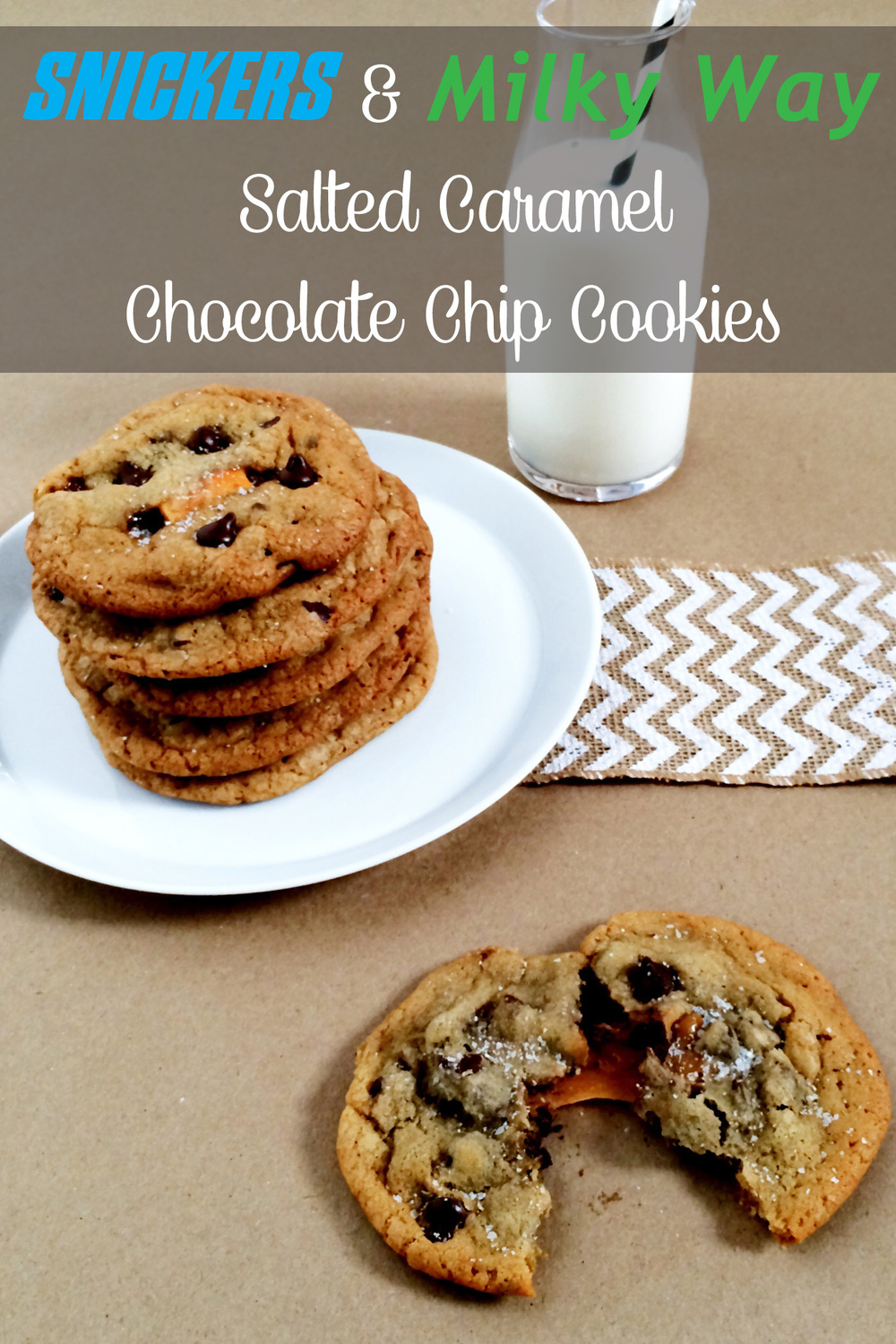 Snickers + Milky Way Salted Caramel Chocolate Chip Cookies (Sugar & Roses) - Title