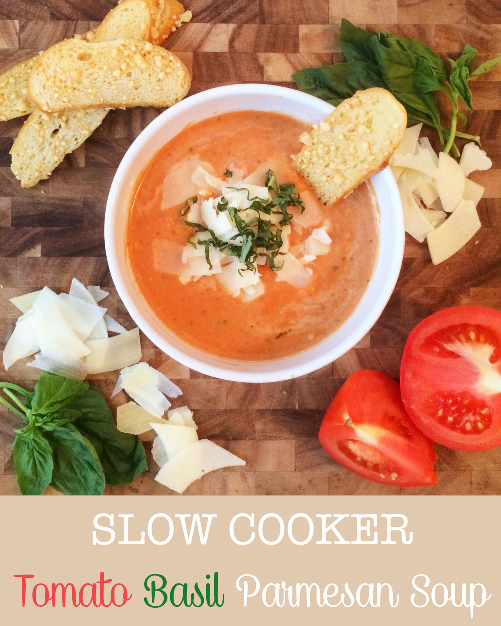 Slow Cooker Tomato Basil Parmesan Soup (Sugar and Roses) - Title.jpg