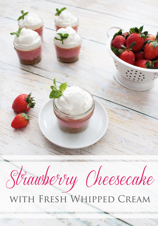 Mason Jar Strawberry Cheesecake with Fresh Whipped Cream (Sugar & Roses)
