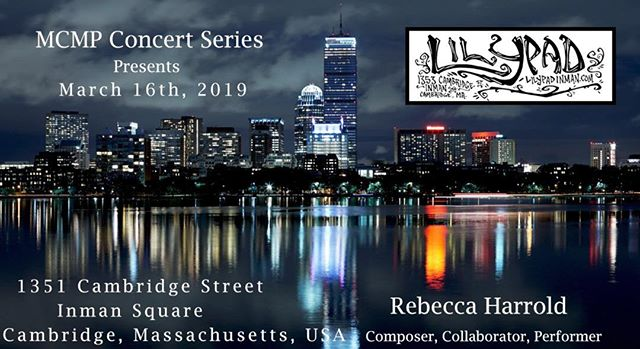 Boston Ballet pianist Rebecca Harrold is performing this Saturday night, the16th of March, 2019, at the Lilypad, Cambridge, MA, USA.  Hope to see you there!