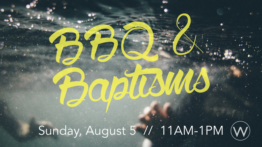 bbq and baptisms.001.jpeg
