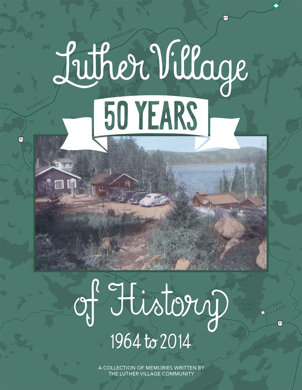 Book cover - Luther Village 50 Years of History