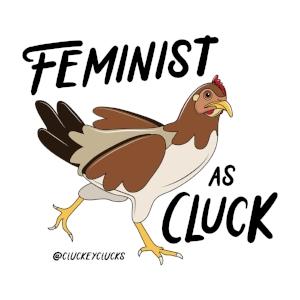 feminist as cluck-01.jpg