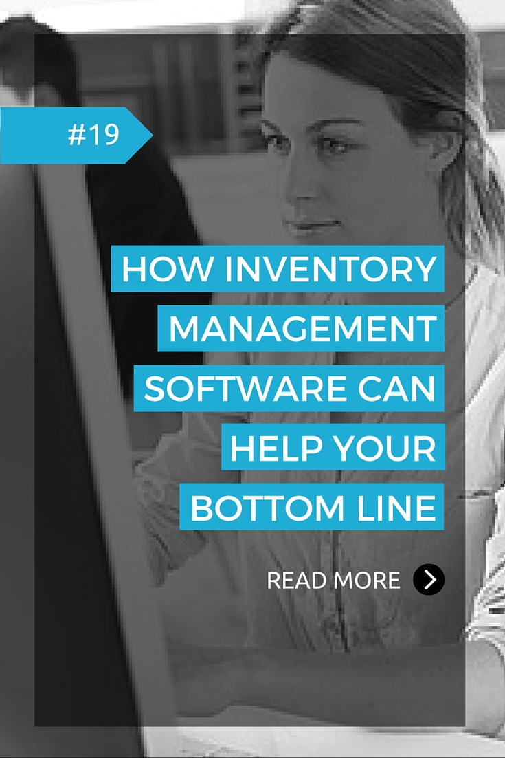 How Inventory Management Software Can Help Your Bottom Line.