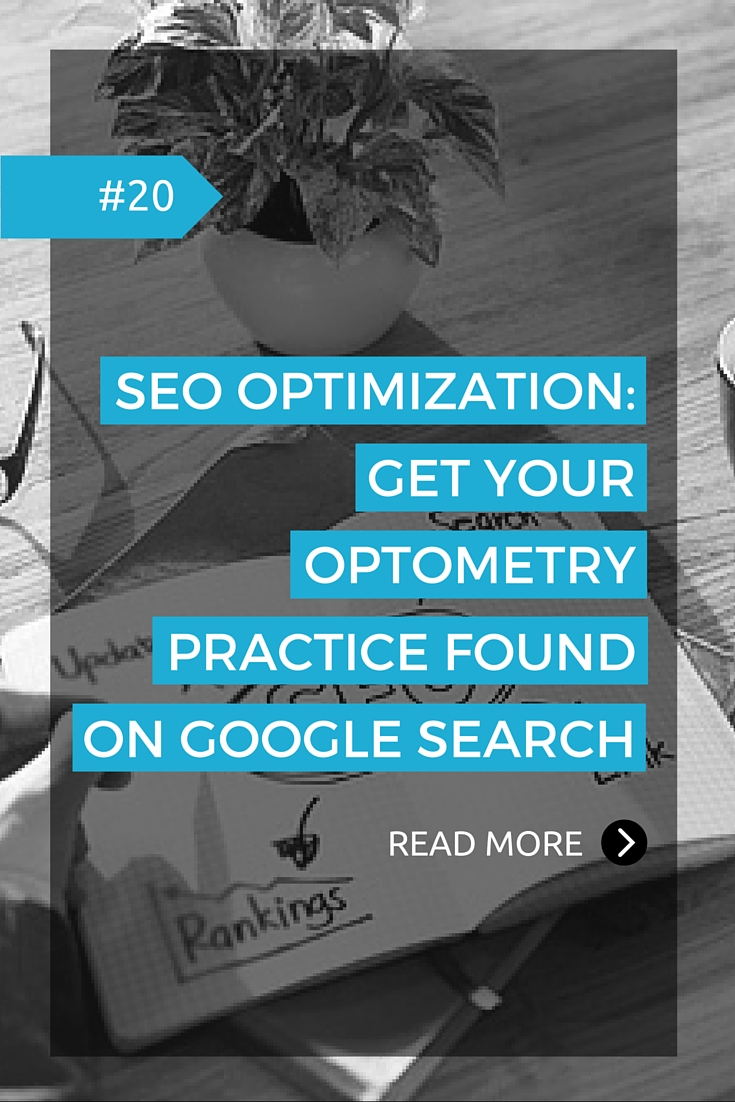 SEO Optimization - Get your optometry practice found on Google search.