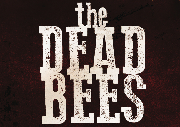 The Dead Bees : Official Site