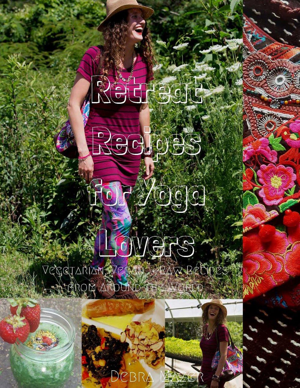 RetreatRecipesFrontCoverDebraMazerEnterprisesLLC.jpg
