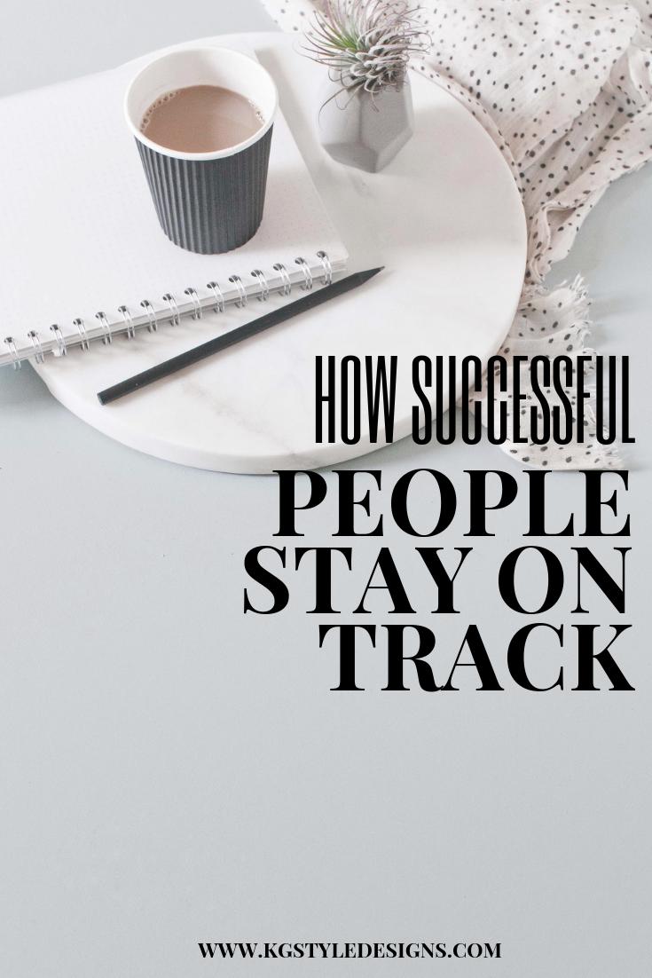 how-successful-peole-stay-on-track.jpg