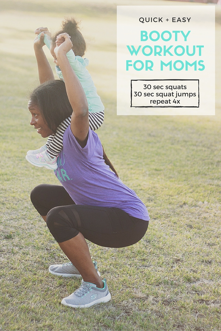 Quick and easy booty workout for moms