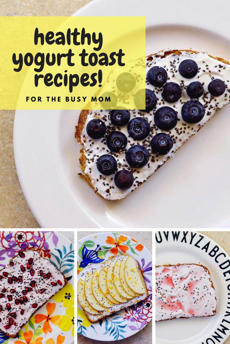 healthy yogurt toast recipes
