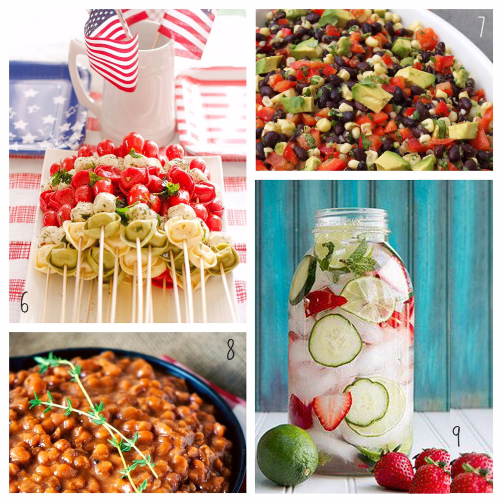 6. Tortellini Kabobs 7. Black Bean Salad with Corn 8. Baked Beans 9. Infused Water