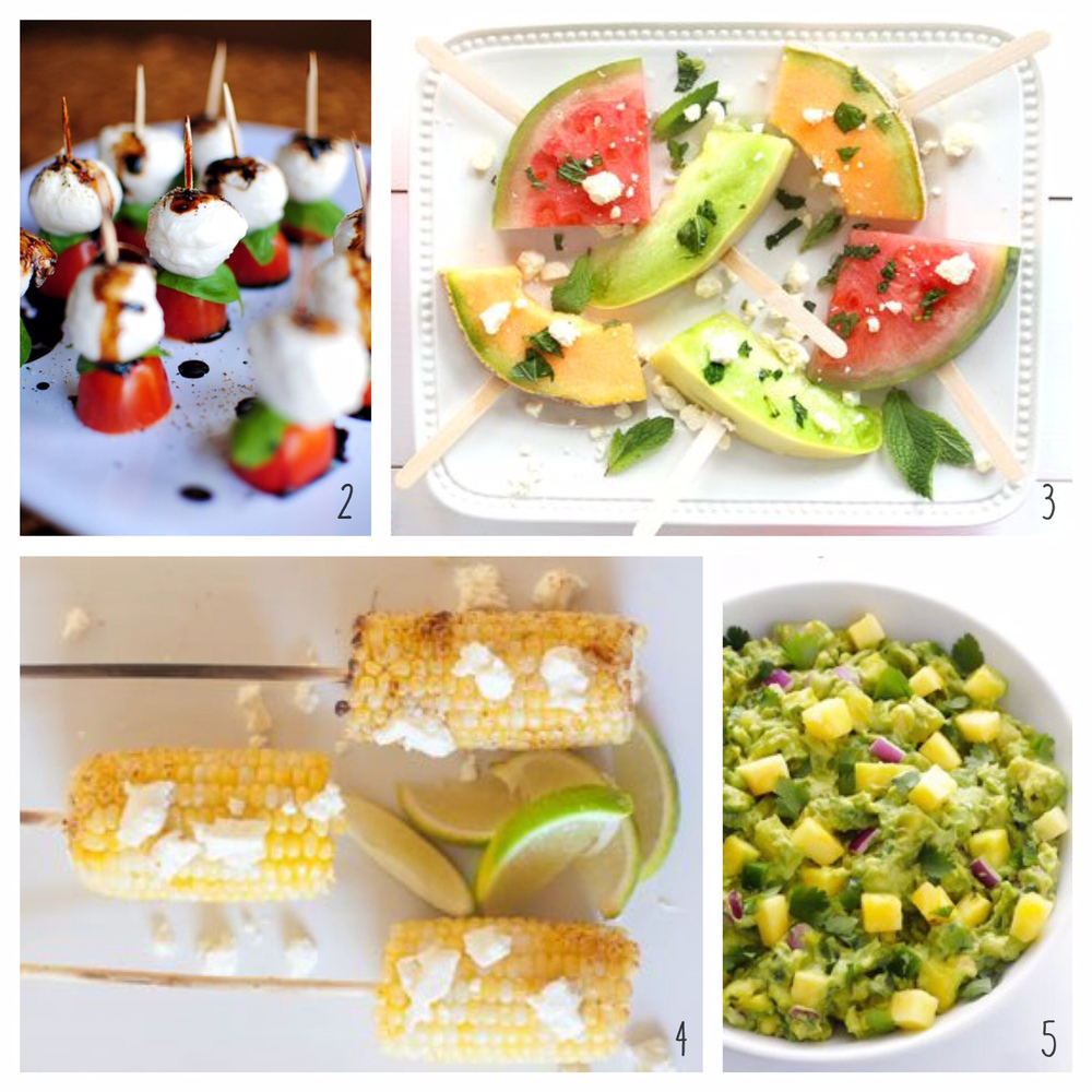 2. Basil, Tomato & Mozzarella Kabob; 3. Melons on a stick; 4. Grilled Corn on the Cob on a Stick; 5. Pineapple Guacamole