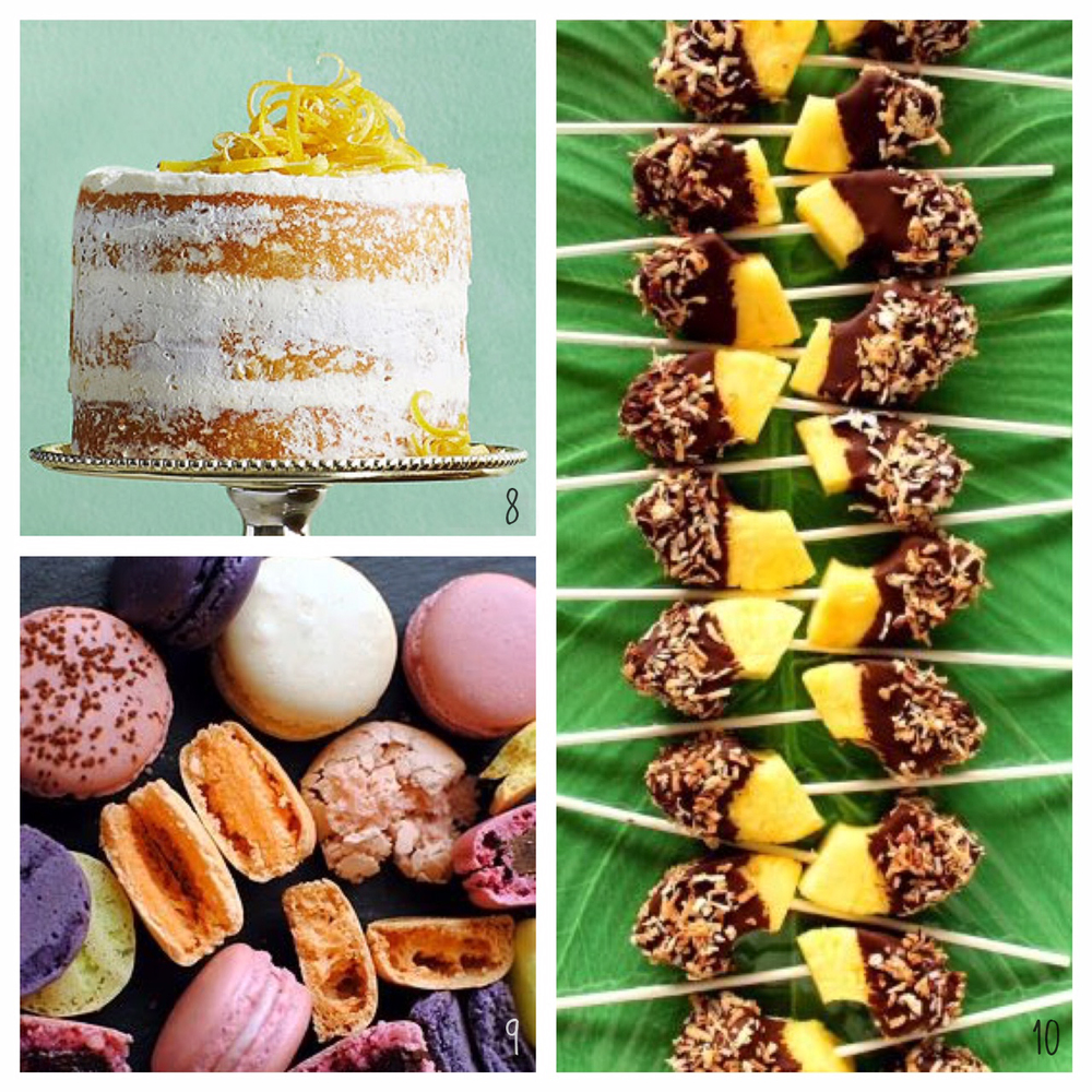 8. Lemon Olive Oil Cake; 9. Macarons; 10. Pineapple Pops