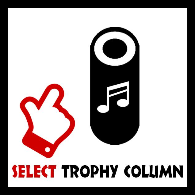 SELECT  TROPHY  COLUMN