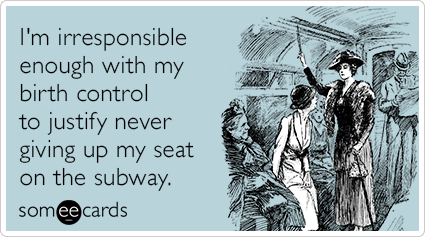 irresponsible-birth-control-pregnancy-subway-train-ride-funny-ecard-XKh.png