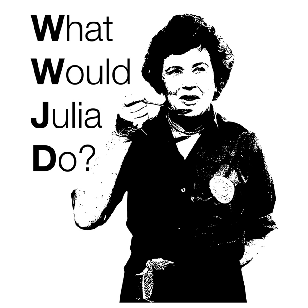 What Would Julia Do