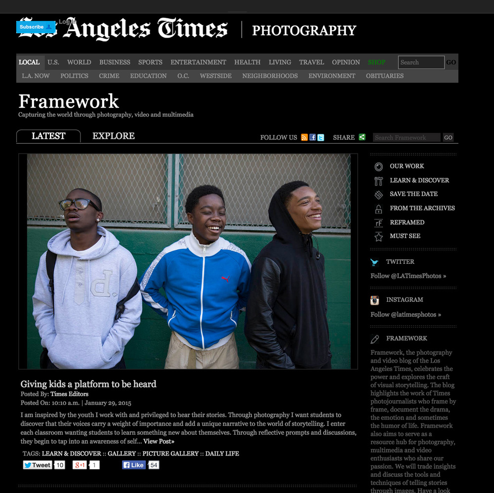"2014  Student photography work published on The Los Angeles Times ""Framework"".   http://framework.latimes.com/2015/01/29/giving-kids-a-platform-to-be-heard/"