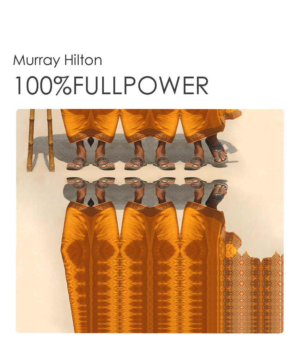 100% Full Power  |  MURRAY HILTON