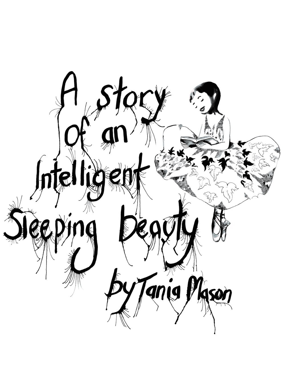 An Intelligent Sleeping Beauty  |  TANIA MASON