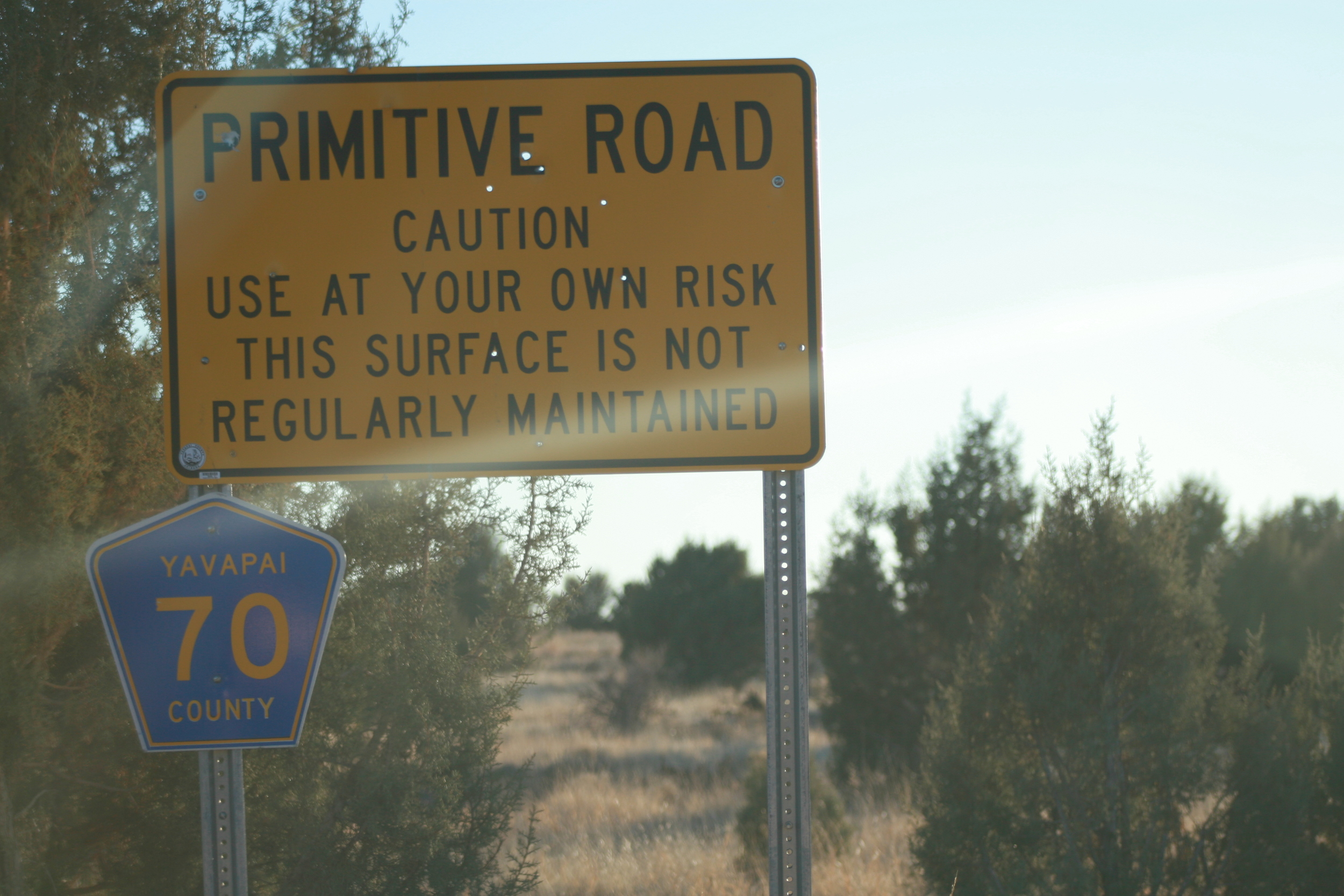 If you see a sign like this and turn back, you have no business being on a road trip.
