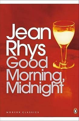 Jean Rhys Good morning midnight