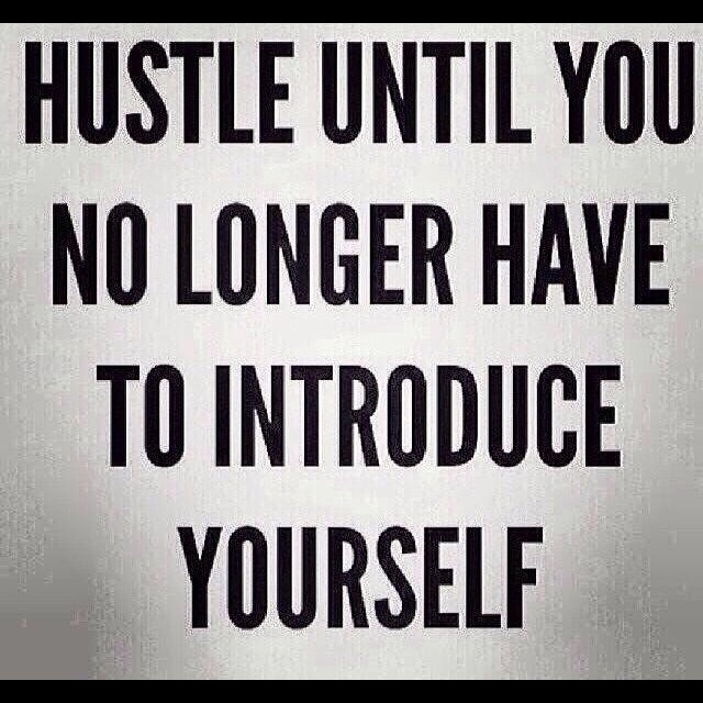Fact of life #2: hustle until you no longer have to introduce yourself. Have fun with the process, meet new people, expand. You probably won't regret it when you have more people to share your kickass existence with, just sayin'  #hustle #flow #introduceyourself #network #expand #grow