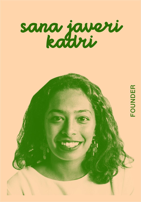 Sana Javeri Kadri   WEBSITE   @SANAJAVERIKADRI   IG: SANAJAVERIKADRI