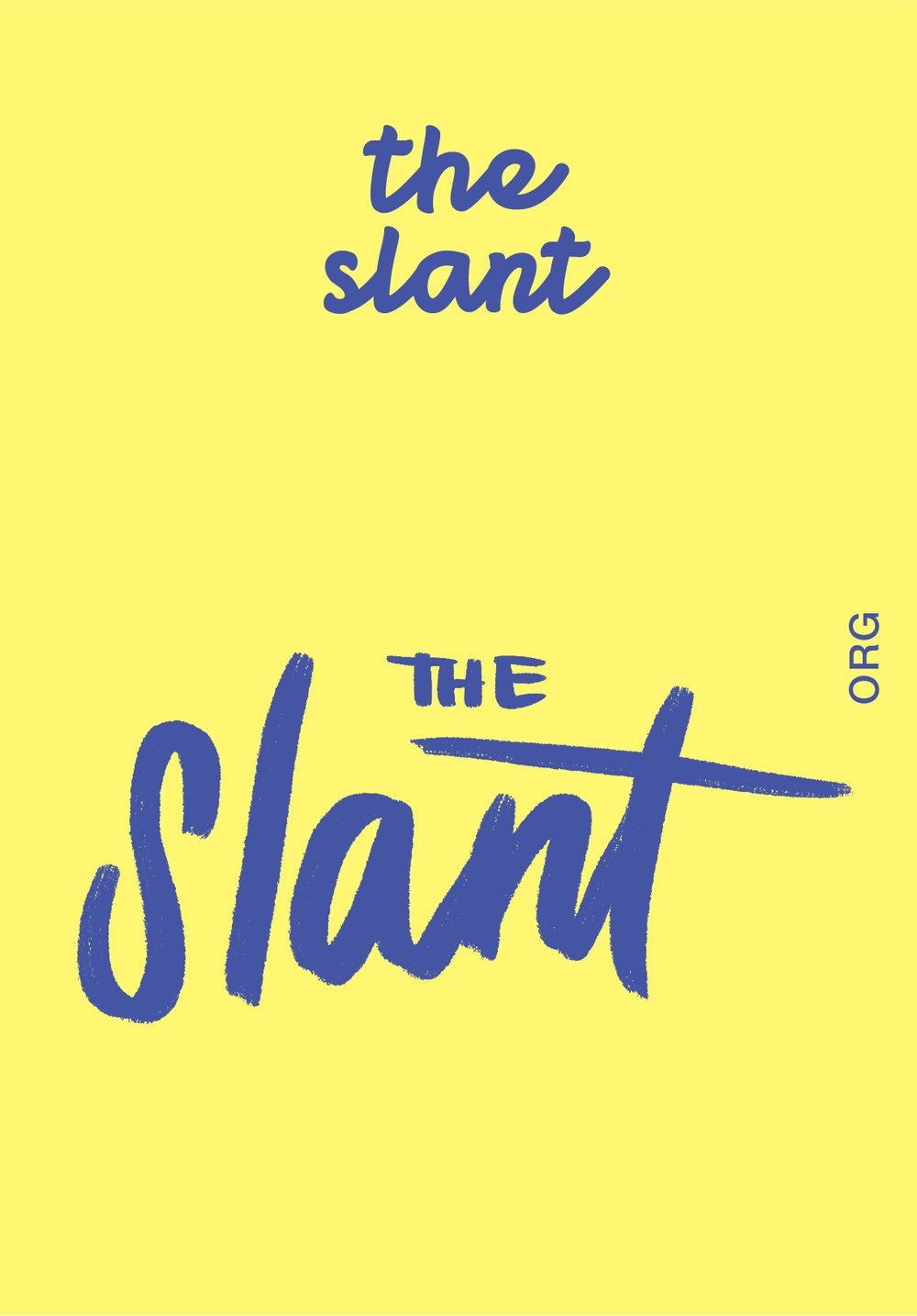 THE SLANT   WEBSITE   @SLANTEMAIL   IG: SLANTEMAIL