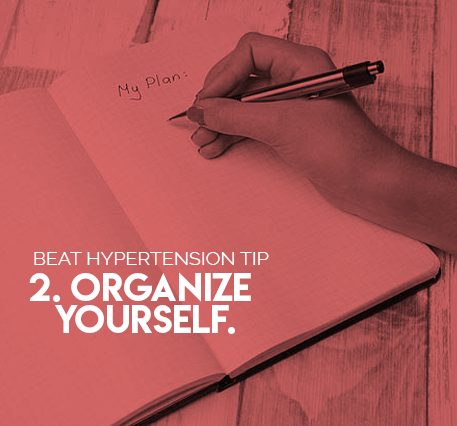 2. Organize Yourself