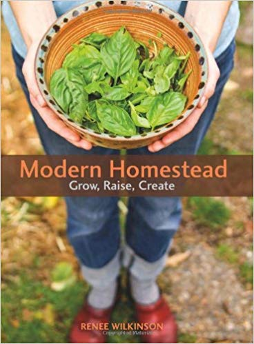 Modern Homestead - Grow, Raise, Create.jpg
