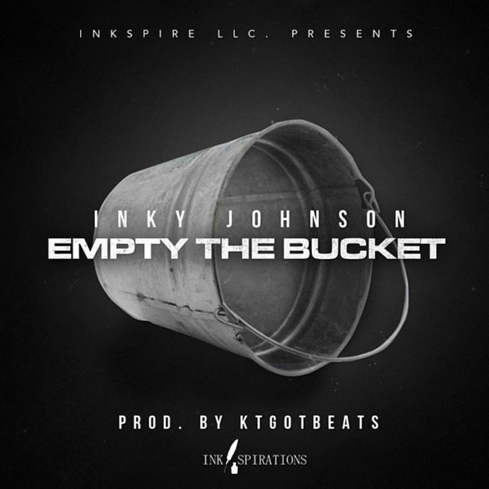 Copy of Inky Johnson - Empty the Bucket