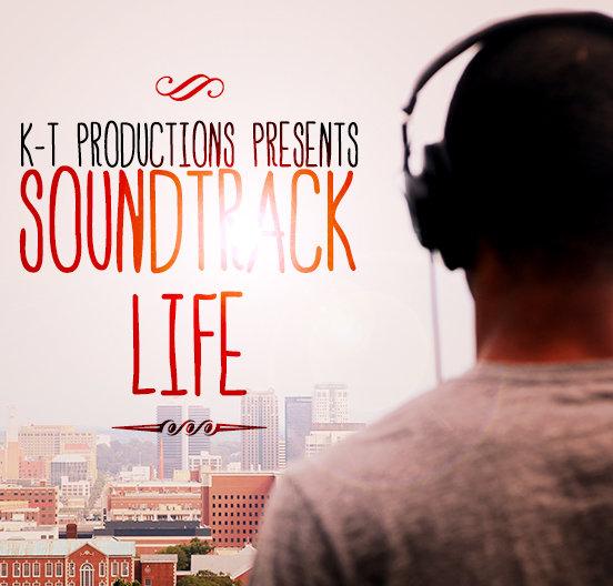 Copy of Soundtrack Life - KTGotBeats (2012)