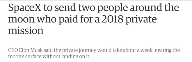SpaceX_to_send_two_people_around_the_moon_who_paid_for_a_2018_private_mission___Science___The_Guardian.jpg